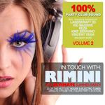 In Touch With: Rimini:  The Ultimate Summer Party Vol 2