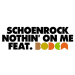 SCHOENROCK feat BODEA - Nothin' On Me (Front Cover)
