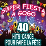 VAIROUS - Super Fiesta AGogo: 40 Hits Dance Pour Faire La Fete (Front Cover)