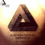TWENTY12 - Acid Weather EP (Front Cover)