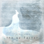 STORMTROOPER - The SZ Factor (Front Cover)