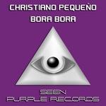 PEQUENO, Christiano - Bora Bora (Front Cover)