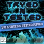 VARIOUS - I'm A Tryed N Tested Raver (Front Cover)