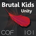 BRUTAL KIDS - Unity (Front Cover)
