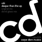 CDC aka CARPE DIEM COLLECTIVE - Deeper Than Thin EP (Front Cover)
