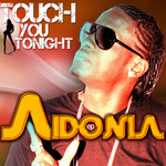 AIDONIA - Touch You Tonight EP (Front Cover)