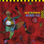 SLY & ROBBIE - Mambo Taxi (Front Cover)