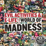 EVIL ACTIVITIES/E-LIFE - World Of Madness (Front Cover)