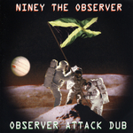 NINEY THE OBSERVER - Observer Attack Dub (Front Cover)