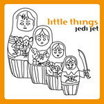 JEDI JET - Little Things (Front Cover)