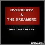 OVERBEATZ/THE DREAMERZ - Drift On A Dream (Front Cover)