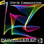 CAPPUCCINO, Chris - Pain Killer (Front Cover)