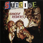 SUICIDE - Ghost Riders (Front Cover)