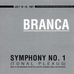 BRANCA, Glenn - Symphony No 1: Tonal Plexus (Front Cover)