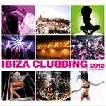 Ibiza Clubbing 2012