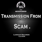 SCAM - Transmission From (Front Cover)