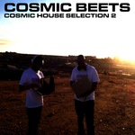 COSMIC BEETS - Cosmic House Selection 2 (Front Cover)