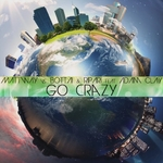 MATTWAY vs BOTTAI & RIPARI feat ADAM CLAY - Go Crazy (Let's Go) (Front Cover)