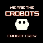 DJ XED/N-TER - We Are The Crobots (Front Cover)