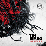 ISMAG, Tim - I Made This For You EP (Front Cover)