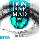 DON RAY MAD - Long Up (Front Cover)