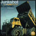 DISTURBIA/SOUNDBWOY2STEP - Junkshot (Front Cover)
