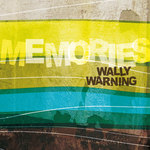 WALLY WARNING - Memories (Front Cover)