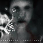 VARIOUS - Dangerous Conjectures (Front Cover)