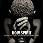 VARIOUS - Holy Spirit Spiritual Soul & Gospel Funk (Front Cover)