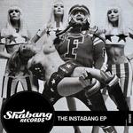 REECE LOW/KRAYMER/RUBBERTEETH/AZTEK/SLICE N DICE - The Instabang EP (Front Cover)