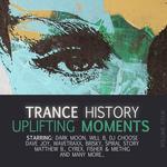 Trance History Uplifting Moments Vol 4
