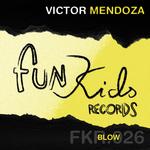 MENDOZA, Victor - Blow (Front Cover)