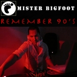 MISTER BIGFOOT - Remember 90's (Front Cover)