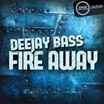 DJ BASS - Fire Away (Front Cover)
