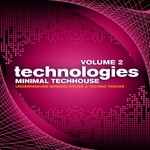 Technologies Minimal Techhouse Vol 2 (Underground Minimal House & Techno Tracks)