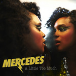 MERCEDES - A Little Too Much (Front Cover)