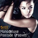 MONODELUXE - Poolside Grooves (Front Cover)