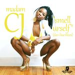 MADAM CJ - Smell Urself (Daz I Kue mixes) (Front Cover)