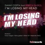 COSTTA, Danny feat REBECA QUEROL - Im Losing My Head (Front Cover)
