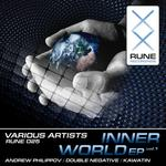 PHILIPPOV, Andrew/DOUBLE NEGATIVE/KAWATIN - Inner World EP Vol 1 (Front Cover)