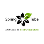 Artist Choice 02 Blood Groove & Kikis