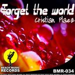 PLAEZ, Cristian - Forget The World (Front Cover)