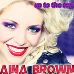 BROWN, Aina - Up To The Top (Front Cover)