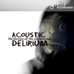 ACOUSTIC DELIRIUM - The Horrors Of The Subconscious (Front Cover)