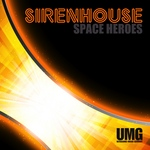 SIRENHOUSE - Space Heroes (Front Cover)