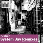 KLEBER - System Jay Remixes (Front Cover)