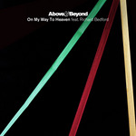 ABOVE & BEYOND feat RICHARD BEDFORD - On My Way To Heaven (The remixes) (Front Cover)
