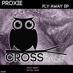 PROXIE - Fly Away EP (Front Cover)