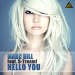 HILL, Marc feat S TREAM - Hello You (Front Cover)