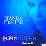 FISHER, Wanda - Euroqueen: Back To The 90's (Front Cover)